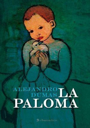 """""""La paloma"""", de Alejandro Dumas"""