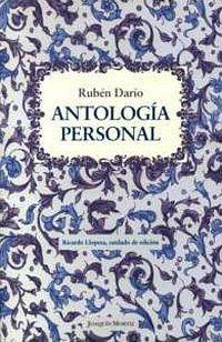"""""""Antología personal"""", de Rubén Darío; edición de Ricardo Llopesa"""