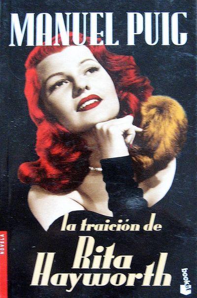 La traición de Rita Hayworth, de Manuel Puig.