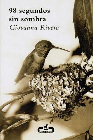 """""""98 segundos sin sombra"""", de Giovanna Rivero"""