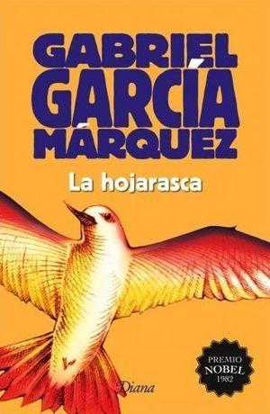 """""""La hojarasca"""", de Gabriel García Márquez"""