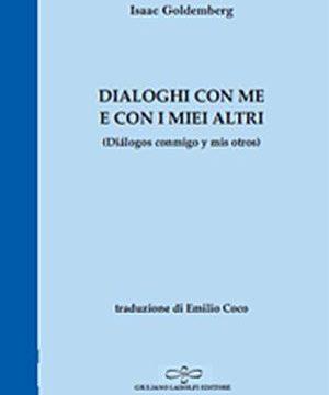 """""""Dialoghi con me e con i miei altri"""", de Isaac Goldemberg"""