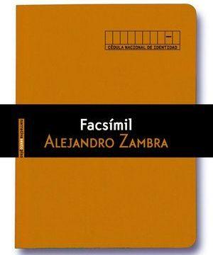"""""""Facsímil"""", de Alejandro Zambra"""