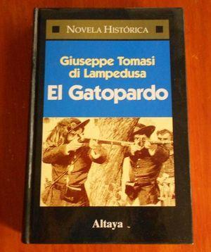 """El gatopardo"", de Giuseppe Tomasi di Lampedusa"