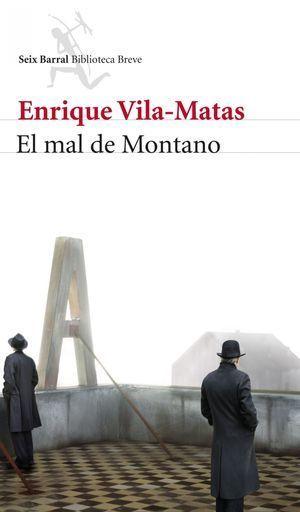"""""""El mal de Montano"""", de Enrique Vila-Matas"""