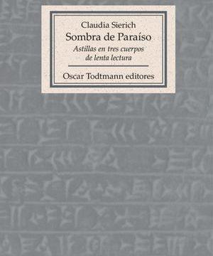 """""""Sombra de Paraíso"""", de Claudia Sierich"""