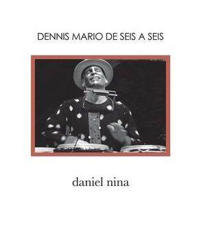 """""""Dennis Mario de seis a seis"""", por Daniel Nina (entrevistador)"""