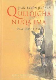 """Qullqicha ñuqa ima"", la edición de ""Platero y yo"" traducida al quechua"