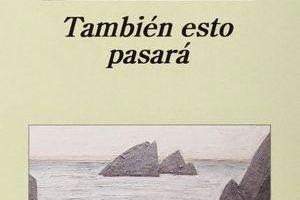 """""""También esto pasará"""", de Milena Busquets"""
