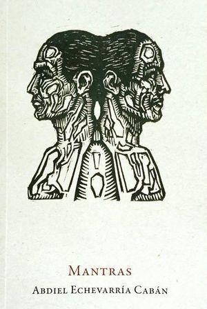 """""""Mantras"""", de Abdiel Echevarría Cabán"""