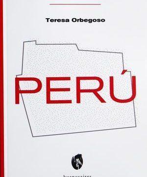 """Perú"", de Teresa Orbegoso"