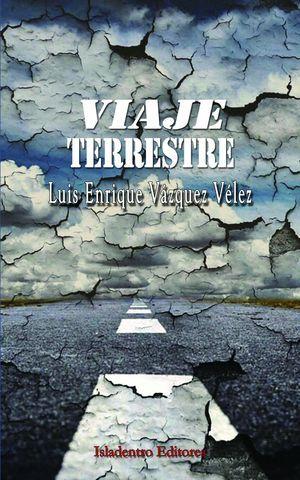 """""""Viaje terrestre"""", de Luis Enrique Vázquez Vélez"""
