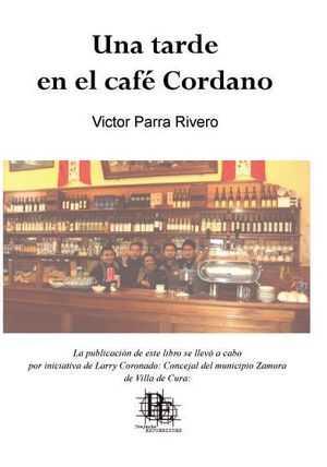 """""""Una tarde en el Café Cordano"""", de Víctor Parra"""