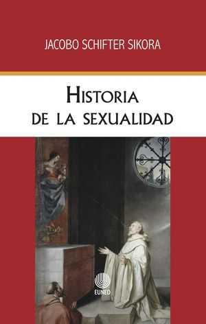 """Historia de la sexualidad"", de Jacobo Schifter Sikora"