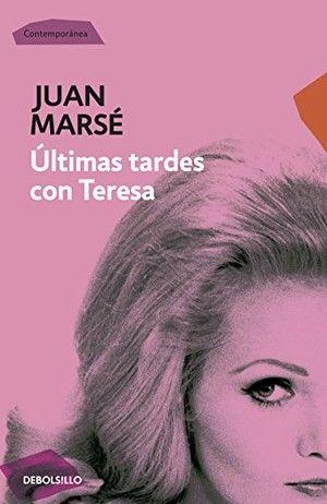 """""""Últimas tardes con Teresa"""", de Juan Marsé"""