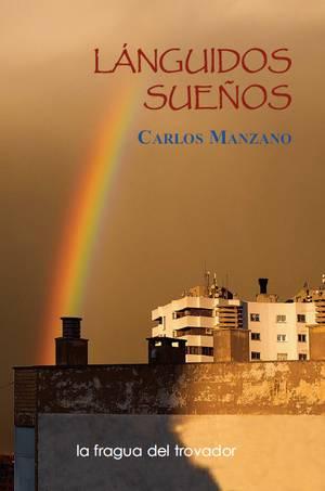 """""""Lánguidos sueños"""", de Carlos Manzano"""