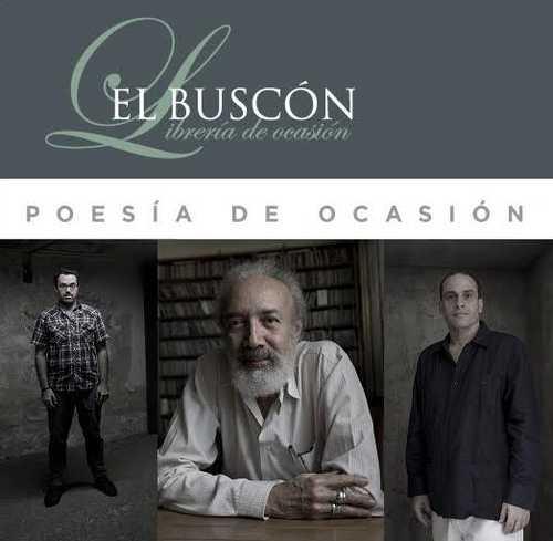 """""""Poesía de ocasión"""" con Alfredo Chacón, Luis Gerardo Mármol y Alejandro Sebastiani Verlezza"""