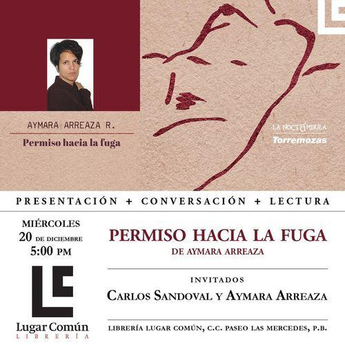 """Presentación de """"Permiso hacia la fuga"""", de Aymara Arreaza"""