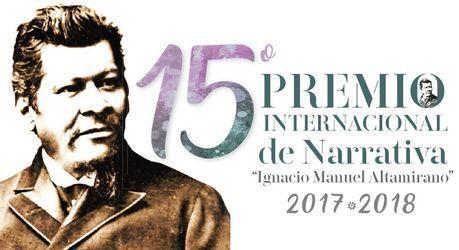 """15º Premio Internacional de Narrativa """"Ignacio Manuel Altamirano"""""""