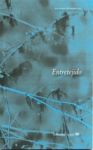 """""""Entretejido"""", de Victoria Benarroch"""