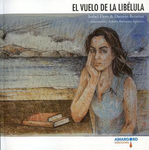 """""""El vuelo de la libélula"""", de Isabel Flors y Damián Retamar"""
