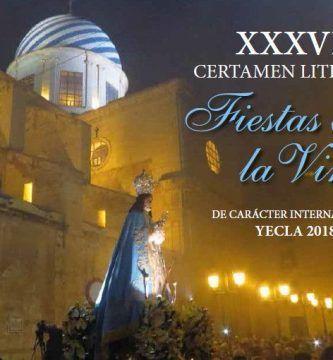 XXXVII Certamen Literario Fiestas de la Virgen Yecla 2018