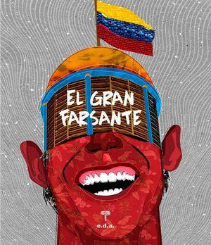 """""""El gran farsante"""", de Luis Carlos Azuaje"""