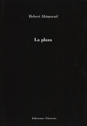 """""""La plaza"""", de Hebert Abimorad"""