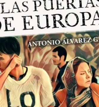 """""""A las puertas de Europa"""", de Antonio Álvarez Gil"""