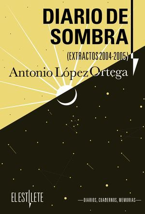 """Diario de sombra"", de Antonio López Ortega"
