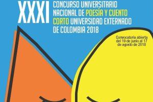 XXXI Concurso Universitario Nacional de Poesía y Cuento Corto Universidad Externado de Colombia 2018