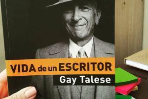 """Recomendación del editor: """"Vida de un escritor"""", de Gay Talese"""
