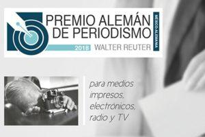 Premio Alemán de Periodismo Walter Reuter 2018