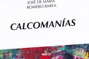 """""""Calcomanías"""", de José de María Romero Barea"""