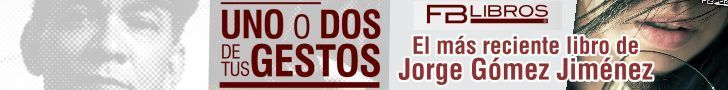 Uno o dos de tus gestos, el más reciente libro de cuentos de Jorge Gómez Jiménez, editor de Letralia