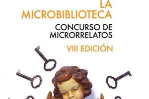 VIII Concurso de Microrrelatos de La Microbiblioteca