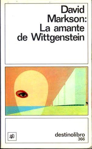 """""""La amante de Wittgenstein"""", de David Markson"""