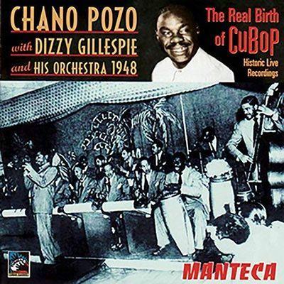 """""""Manteca"""", de Mongo Santamaría, Chano Pozo y Dizzy Gillespie"""