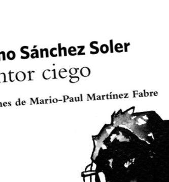 """""""El pintor ciego"""", de Mariano Sánchez Soler"""