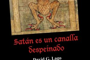 """Satán es un canalla despeinado"", de David González Lago"
