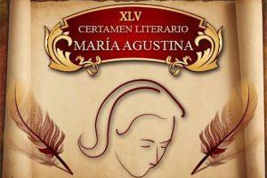 """XLV Certamen Literario """"María Agustina"""""""