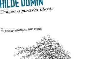 """""""Canciones para dar aliento"""", de Hilde Domin"""