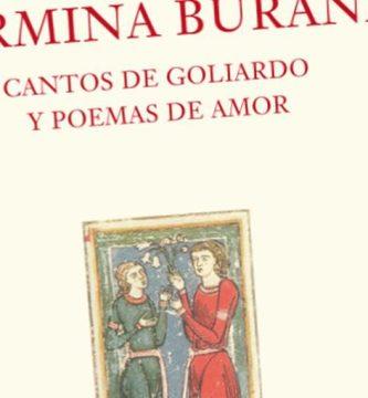 """""""Carmina Burana. Cantos de goliardo y poemas de amor"""", edición a cargo de Francisco Rico"""