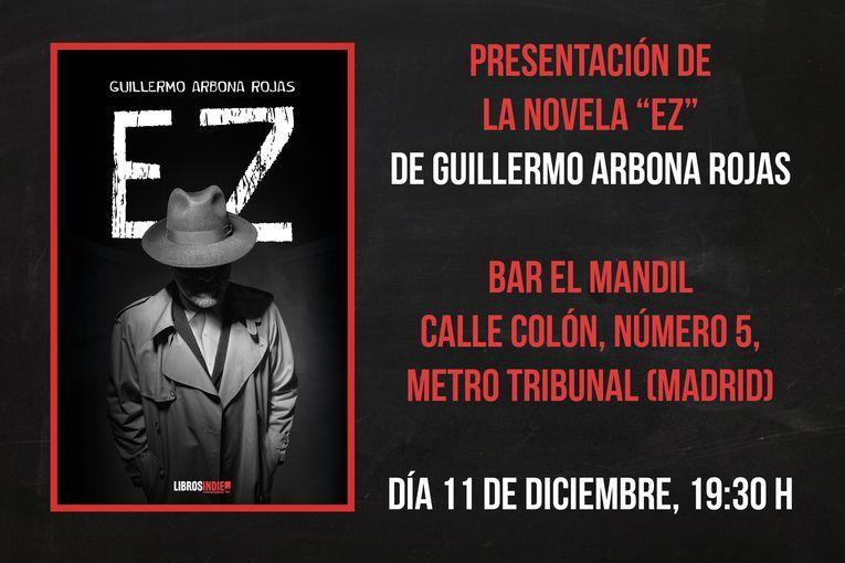 """""""Ez"""", de Guillermo Arbona Rojas"""