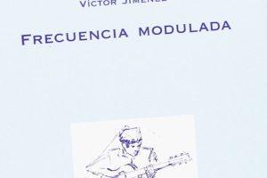 """""""Frecuencia modulada"""", de Víctor Jiménez"""