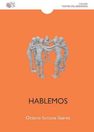 """""""Hablemos"""", de Octavio Santana Suárez"""