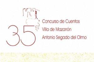 XXXV Concurso de Cuentos Villa de Mazarrón Antonio Segado del Olmo