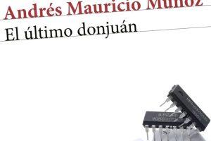 """""""El último donjuán"""", de Andrés Mauricio Muñoz"""