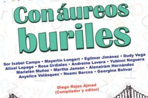 """""""Con áureos buriles"""", de Diego Rojas Ajmad (compilador y editor)"""