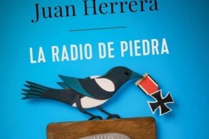 """""""La radio de piedra"""", de Juan Herrera"""